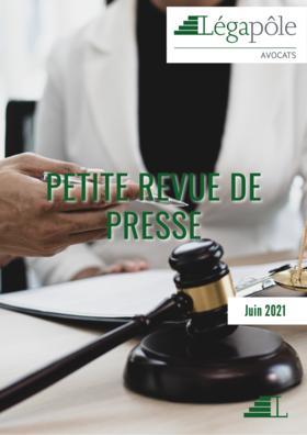 Petite Revue de Presse - Juin 2021