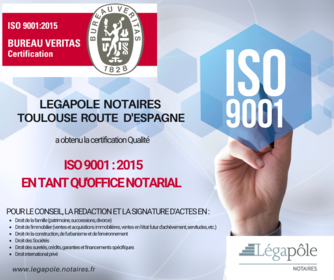 CERTIFICATION ISO 9001 POUR LEGAPOLE NOTAIRES TOULOUSE