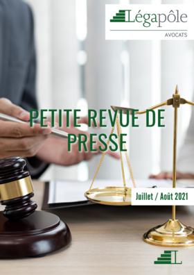Petite Revue de Presse - Juillet / Août 2021